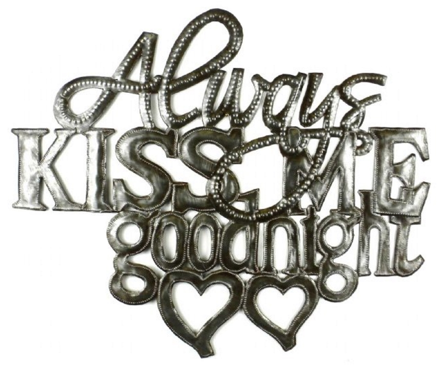 Always Kiss Me Goodnight - Metal Art